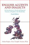 English Accents and Dialects : An Introduction to Social and Regional Varieties of English in the British Isles, Hughes, Arthur and Trudgill, Peter, 0340887184