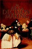 The Art of Decision Making 9780471497189