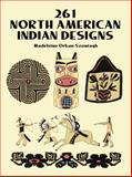 261 North American Indian Designs, Madeleine Orban-Szontagh, 0486277186