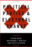 Political Parties and Electoral Change : Party Responses to Electoral Markets, Muller, Wolfgang C., 0761947183