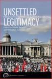 Unsettled Legitimacy : Political Community, Power, and Authority in a Global Era, , 0774817186