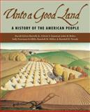 Unto a Good Land, David Edwin Harrell and Edwin S. Gaustad, 0802837182