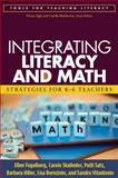 Integrating Literacy and Math : Strategies for K-6 Teachers, Fogelberg, Ellen and Skalinder, Carole, 1593857187