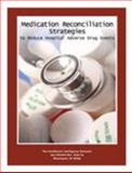 Medication Reconciliation Strategies to Reduce Hospital Adverse Drug Events, Isgett, Donna and Huminski, Leanne, 1934647187