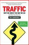 Traffic, Tom Vanderbilt, 0307277194