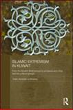 Islamic Extremism in Kuwait : From the Muslim Brotherhood to Al-Qaeda and Other Islamic Political Groups, Almdaires, Falah Abdullah, 041556719X