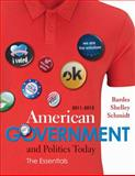 American Government and Politics Today 2011-2012, Bardes, Barbara A. and Shelley, Mack C., 053849719X