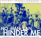 No Man Can Hinder Me, Velma Maia Thomas, 0609607197