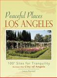 Peaceful Places: Los Angeles, Laura Randall, 0897327195