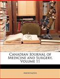 Canadian Journal of Medicine and Surgery, Anonymous, 1148857192