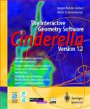 The Interactive Geometry Software : Cinderella Version 1.2, Richter-Gebert, Jürgen and Kortenkamp, Ulrich H., 3540147195