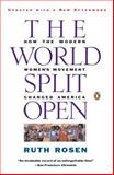 The World Split Open, Ruth Rosen, 0140097198