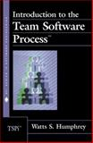 Introduction to the Team Software Process, Humphrey, Watts S., 020147719X