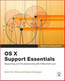 OS X Support Essentials, Kevin M. White and Gordon Davisson, 0321887190