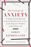 The Concept of Anxiety, Sören Kierkegaard, 0871407191