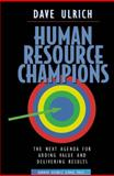 Human Resource Champions 1st Edition