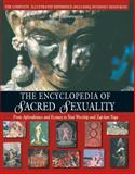 The Encyclopedia of Sacred Sexuality, Rufus C. Camphausen, 0892817194