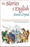 The Stories of English, David Crystal, 1585677191