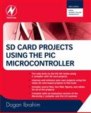 SD Card Projects Using the PIC Microcontroller, Ibrahim, Dogan, 185617719X