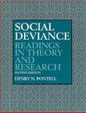Social Deviance : Readings in Theory and Research, Henry N. Pontell, 0131487191