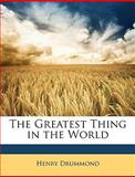 The Greatest Thing in the World, Henry Drummond, 1146237197