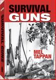 Survival Guns, Mel Tappan, 1581607199