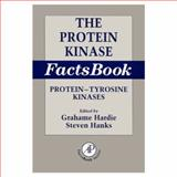 The Protein Kinase Facts Book : Protein-Tyrosine Kinases, Hardie, Grahame and Hanks, Steven, 0123247195