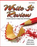 Write It Review : A Process Approach to College Essays with Readings, Strahan, Linda and Moore, Kathleen M., 0757567193