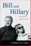 Bill and Hillary, William H. Chafe, 0822357194