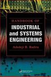 Handbook of Industrial and Systems Engineering, Badiru, Adedeji B., 0849327199