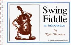 Swing Fiddle, an Introduction, Thomson, Ryan J., 0931877199