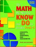 The Math We Need to Know and Do in Grades PreK-5 : Concepts, Skills, Standards, and Assessments, Solomon, Pearl G., 1412917190