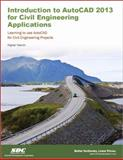 Introduction to AutoCAD 2013 for Civil Engineering Applications, Yasmin, Nighat, 1585037192