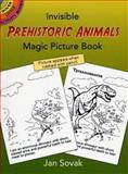 Invisible Prehistoric Animals Magic Picture Book, Jan Sovak, 0486437191