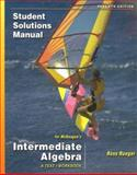 Intermediate Algebra, Rueger, Ross and McKeague, Charles P., 0495107190