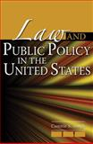 Law and Public Policy in the United States, Singh, Connie S., 0757557198