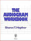 The Audiogram Workbook, Hepfner, Sharon T., 0865777195