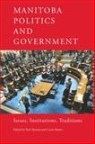 Manitoba Politics and Government, , 0887557198