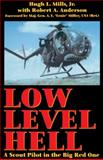 Low Level Hell, Hugh L. Mills and Robert Anderson, 0891417192