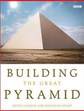 Building the Great Pyramid, Kevin Jackson and Jonathan Stamp, 1552977196