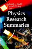 Physics Research Summaries, Zachariah L. Ratcliff and Owen D. McKay, 1622577191
