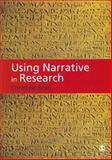 Using Narrative in Research, Bold, Christine, 1848607199