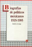 Biografías de Políticos Mexicanos 1935-1985 9789681637194