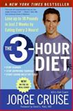 The 3-Hour Diet, Jorge Cruise, 0061237191