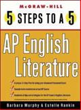 5 Steps to A 5 : AP English Literature, Rankin, Estelle and Freedson, Grace, 0071377190