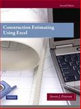 Construction Estimating Using Excel, Peterson, Steven J. and Peterson, Steven, 0138007195