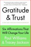Gratitude and Trust, Paul Williams and Tracey Jackson, 0399167196