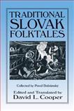 Traditional Slovak Folktales, , 0765607190