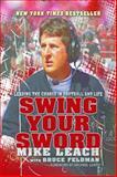 Swing Your Sword, Mike Leach and Bruce Feldman, 0983337195