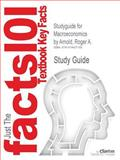 Studyguide for MacRoeconomics by Roger A. Arnold, Isbn 9781111823016, Cram101 Textbook Reviews and Roger A. Arnold, 1478407190